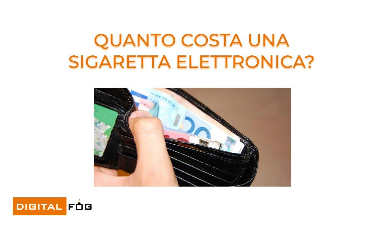 quanto costa una sigaretta elettronica